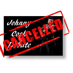 Johnny Cash Tribute Cancelled